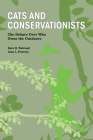 Cats and Conservationists: The Debate Over Who Owns the Outdoors (New Directions in the Human-Animal Bond) Cover Image