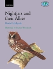 Nightjars and Their Allies: The Caprimulgiformes (Bird Families of the World #7) Cover Image
