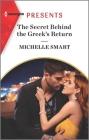 The Secret Behind the Greek's Return Cover Image