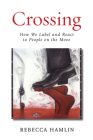 Crossing: How We Label and React to People on the Move Cover Image