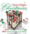 Taste of Home Christmas: 465 Recipes For a Merry Holiday! Cover Image