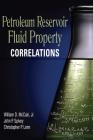 Petroleum Reservoir Fluid Property Correlations Cover Image