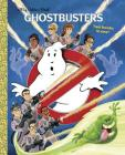 Ghostbusters (Ghostbusters) (Big Golden Book) Cover Image