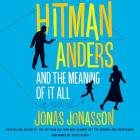 Hitman Anders and the Meaning of It All Lib/E Cover Image