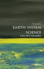 Earth System Science: A Very Short Introduction (Very Short Introductions) Cover Image