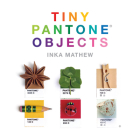Tiny PANTONE Objects Cover Image
