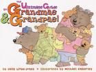 The Ultimate Guide to Grandmas & Grandpas! Cover Image