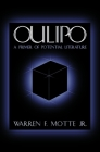 Oulipo: A Primer of Potential Literature (French Literature) Cover Image