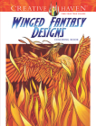 Creative Haven Winged Fantasy Designs Coloring Book (Creative Haven Coloring Books) Cover Image