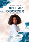 Dealing with Bipolar Disorder Cover Image