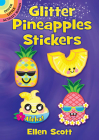 Glitter Pineapples Stickers (Dover Little Activity Books Stickers) Cover Image