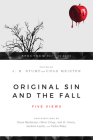 Original Sin and the Fall: Five Views (Spectrum Multiview Book) Cover Image