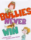 Bullies Never Win Cover Image