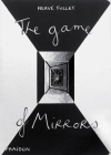 The Game of Mirrors Cover Image
