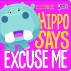 Hippo Says Excuse Me (Hello Genius) Cover Image
