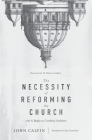 The Necessity of Reforming the Church Cover Image