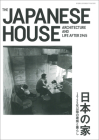 Jutakutokushu 2017:08 Special Issue: The Japanese House - Architecture and Life After 1945 Cover Image