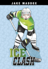 Ice Clash (Jake Maddox Girl Sports Stories) Cover Image