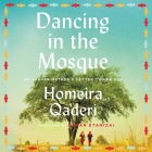 Dancing in the Mosque: An Afghan Mother's Letter to Her Son Cover Image