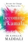 Becoming A Kamala Cover Image