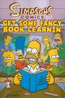 Simpsons Comics Get Some Fancy Book Learnin' Cover Image