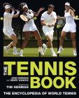The Tennis Book: The Encyclopedia of World Tennis Cover Image