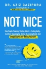 Not Nice: Stop People Pleasing, Staying Silent, & Feeling Guilty... And Start Speaking Up, Saying No, Asking Boldly, And Unapolo Cover Image