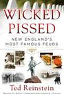 Wicked Pissed: New England's Most Famous Feuds Cover Image