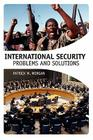 International Security: Problems and Solutions Cover Image