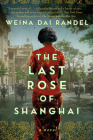 The Last Rose of Shanghai Cover Image