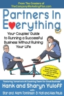 Partners In Everything: Your Couples' Guide to Running a Successful Business Without Ruining Your Life Cover Image