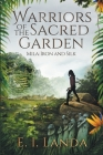Warriors of the Sacred Garden: Mila: Iron and Silk Cover Image