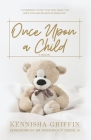Once Upon A Child: Finding Grace after a Pregnancy Loss Cover Image