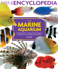 The Marine Aquarium (Mini Encyclopedia Series for Aquarium Hobbyists) Cover Image