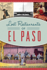 Lost Restaurants of El Paso (American Palate) Cover Image