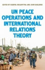 United Nations Peace Operations and International Relations Theory Cover Image