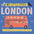 My Little Cities: London: (Travel Books for Toddlers, City Board Books) Cover Image