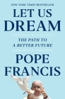 Let Us Dream: The Path to a Better Future Cover Image