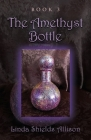 The Amethyst Bottle Cover Image