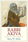 Rabbi Akiva: Sage of the Talmud Cover Image