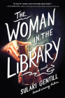The Woman in the Library: A Novel Cover Image