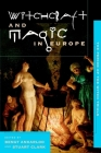 Witchcraft and Magic in Europe, Volume 4: The Period of the Witch Trials Cover Image