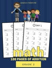 Math 100 Pages of Addition Grade 2: Math Workbook Grade 2 - 100 Pages of Addition for 100 Days Cover Image