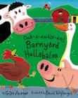 Cock-a-doodle-doo! Barnyard Hullabaloo Cover Image