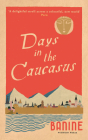 Days in the Caucasus Cover Image