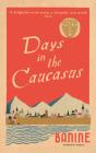 Days in the Caucasus Cover Image