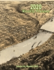 2020 Weekly Planner: Kansas City, Missouri (1869): Vintage Panoramic Map Cover Cover Image