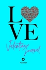 Valentine Journal for girls ages 8+ Girl Diary Journal for teenage girl Dot Grid Journal 6x9 Inches: Love Cover Aqua color Cover Image