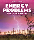 Energy Problems on Our Earth Cover Image