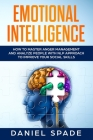 Emotional Intelligence: How to Master Anger Management and Analyze people with NLP Approach to Improve your Social Skills Cover Image